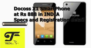 Docoss X1 SmartPhone at Rs 888 in INDIA Specs and Registration detail