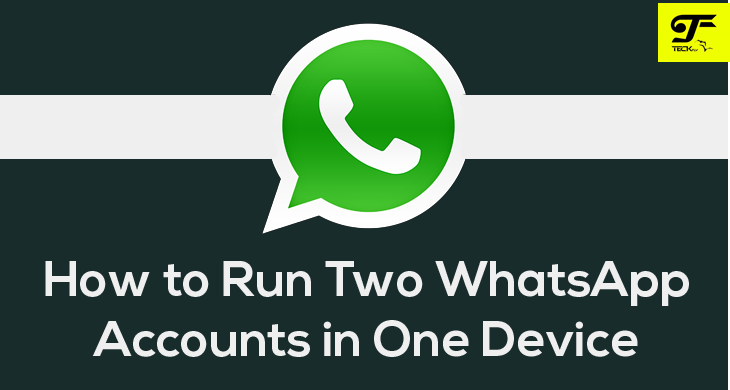 How to use 2 Whatsapp on Android phone