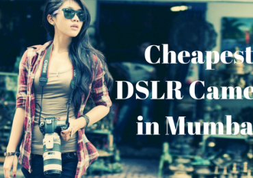 Cheapest DSLR Camera in Mumbai