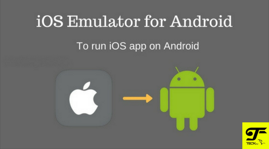 iOS Emulator for Android to Run Apple Apps on Android