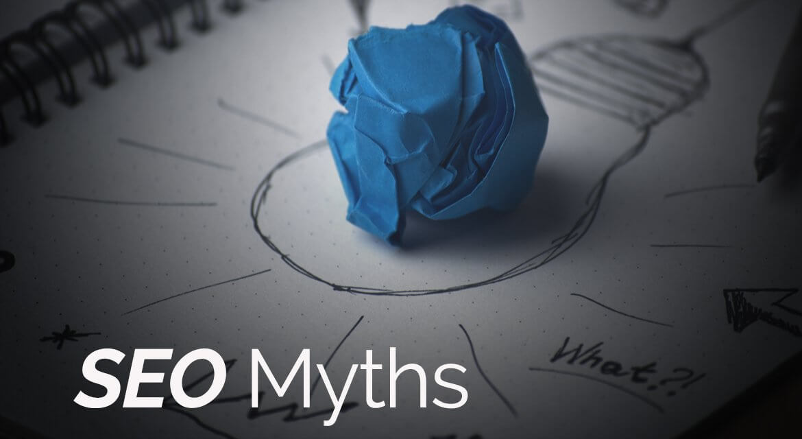 8 SEO myths you should stop believing