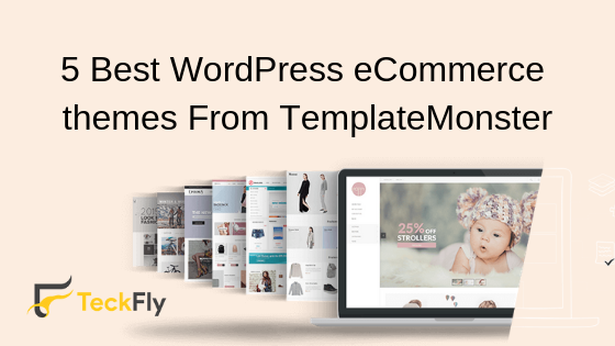5 Best WordPress eCommerce themes From TemplateMonster