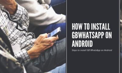 Steps to install GB WhatsApp on Android