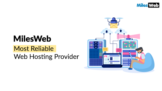 milesweb hosting, reliable hosting company, unlimited web hosting, unlimited wordpress hosting