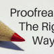 Should you proofread documents yourself or use a professional proofreading service?