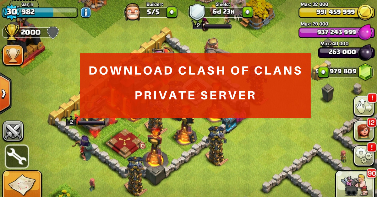 Get the Latest Clash of Clans Private Server Apk Android